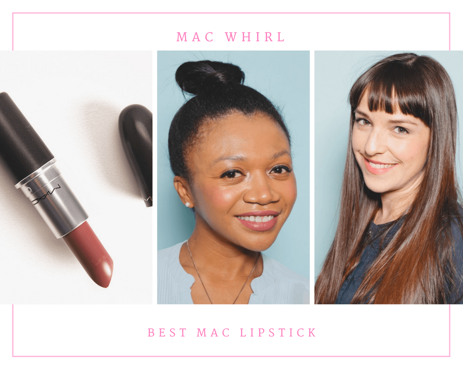 MAC Whirl - Best MAC Lipstick