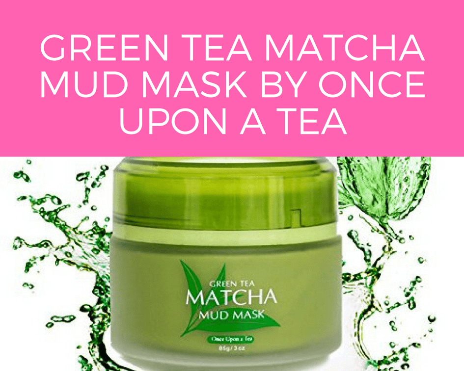 Green Tea Matcha Mud Mask by Once Upon a Tea